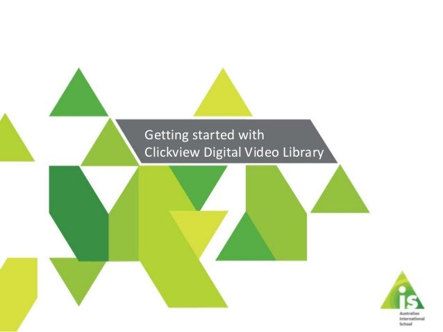 Getting started with Clickview digital library