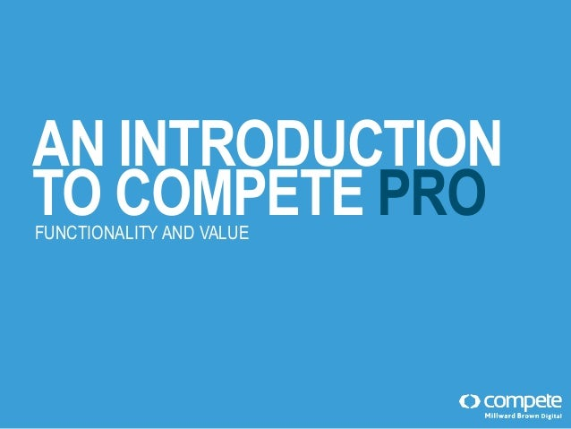 Getting started with Compete PRO