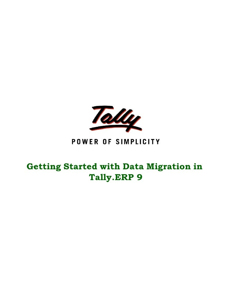 Getting Started with Data Migration in             Tally.ERP 9