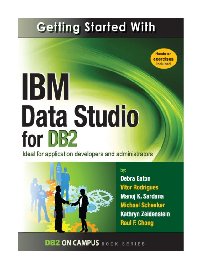 Getting started with_data_studio_for_db2