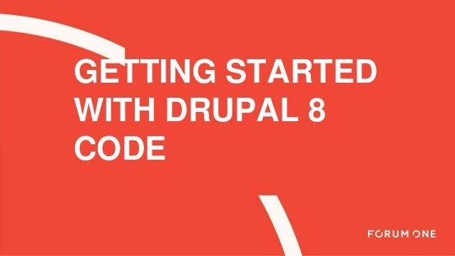 Getting started with drupal 8 code