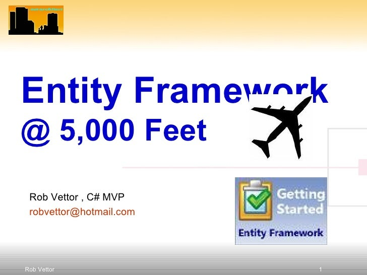Getting started with entity framework revised 9 09