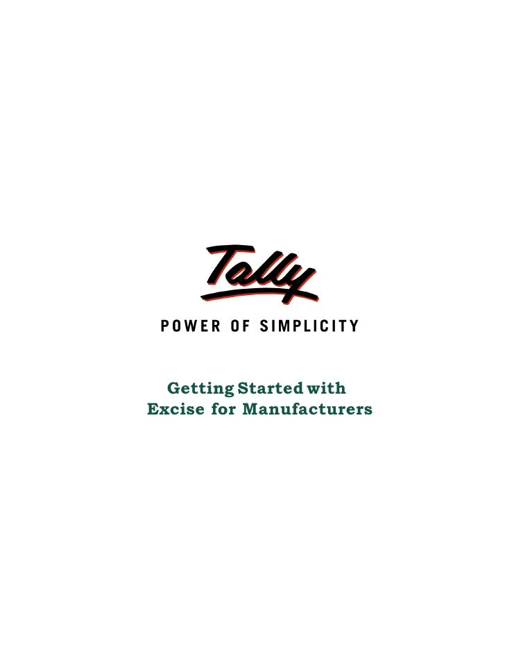 Getting started with excise for manufacturers   Tally Corporate Services   Tally.NET Services   Tally Tips