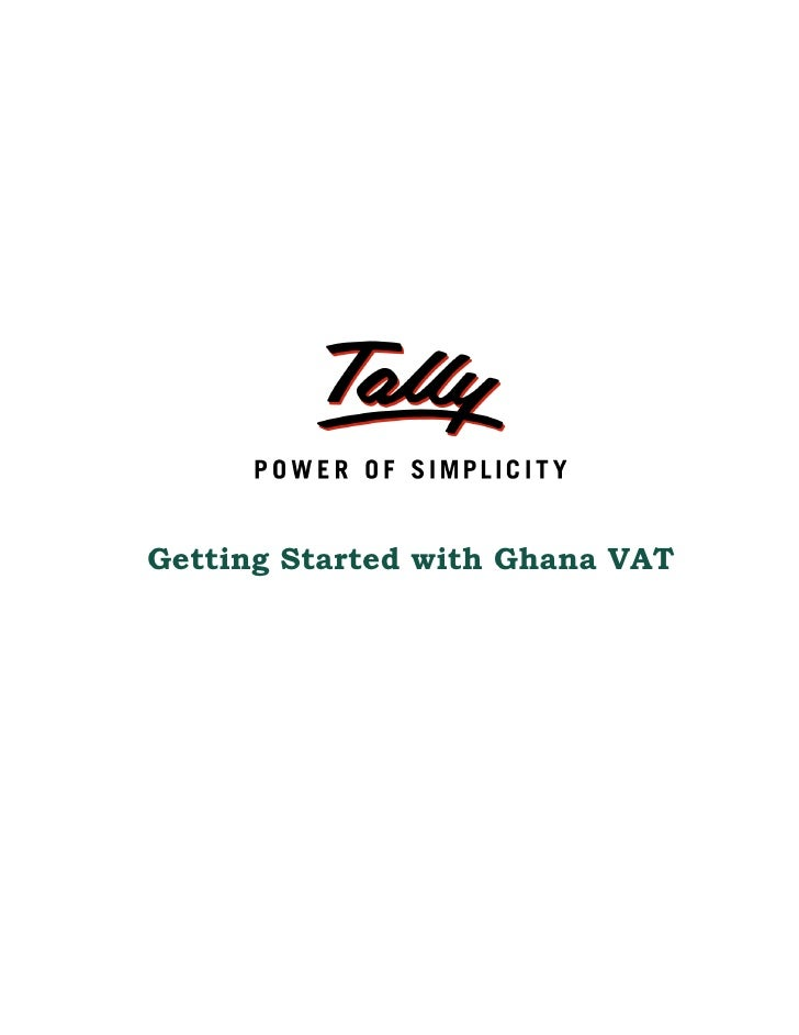 Getting started with ghana vat | Tally Corporate Services | Web Based Fixed asset Software | Tally Downloads