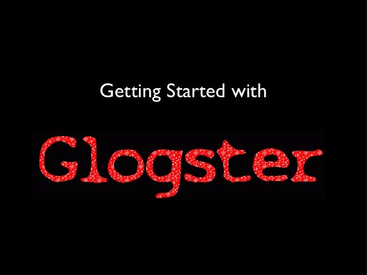 Getting started with glogster