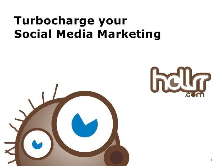 Turbocharge your Social Media Marketing                              1