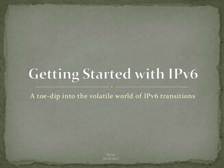 Getting started with IPv6