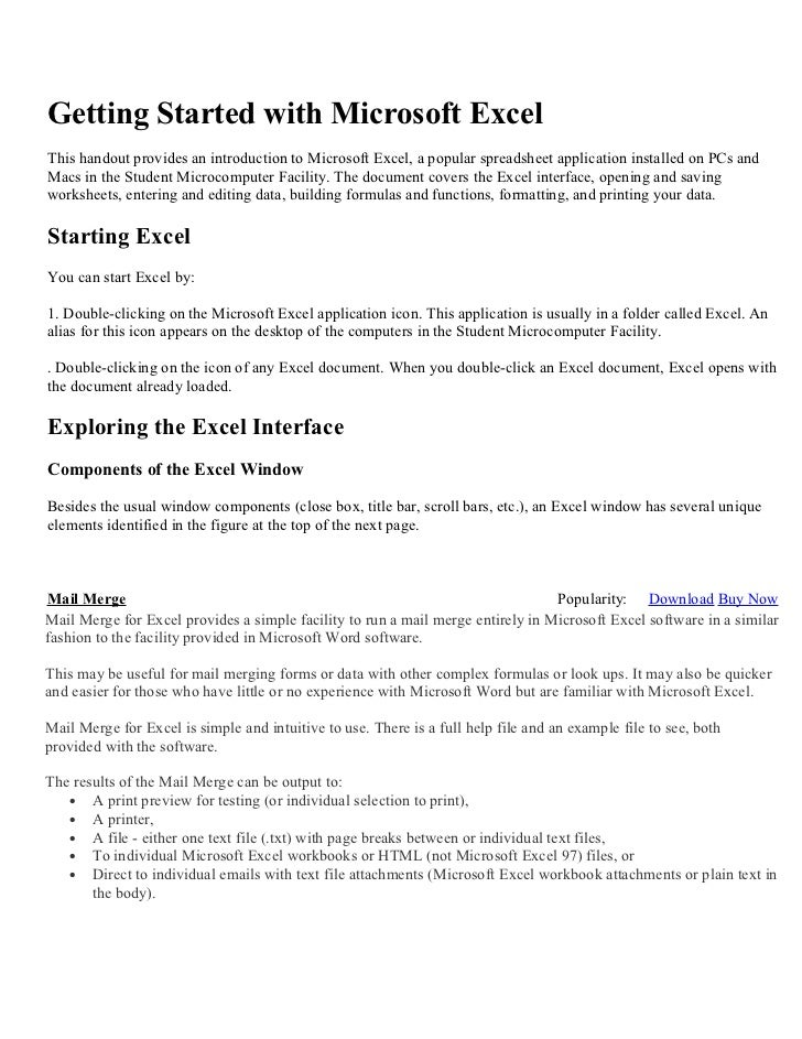 Getting Started with Microsoft ExcelThis handout provides an introduction to Microsoft Excel, a popular spreadsheet applic...