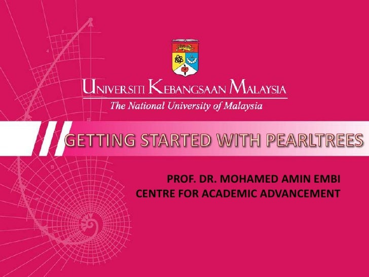 PROF. DR. MOHAMED AMIN EMBICENTRE FOR ACADEMIC ADVANCEMENT