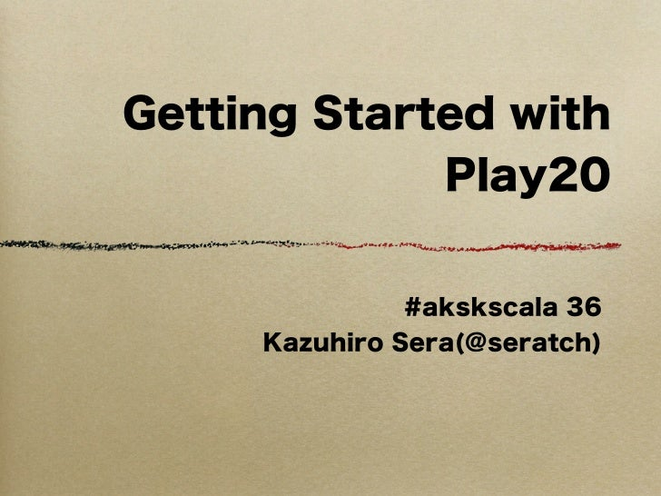 Getting started with Play20
