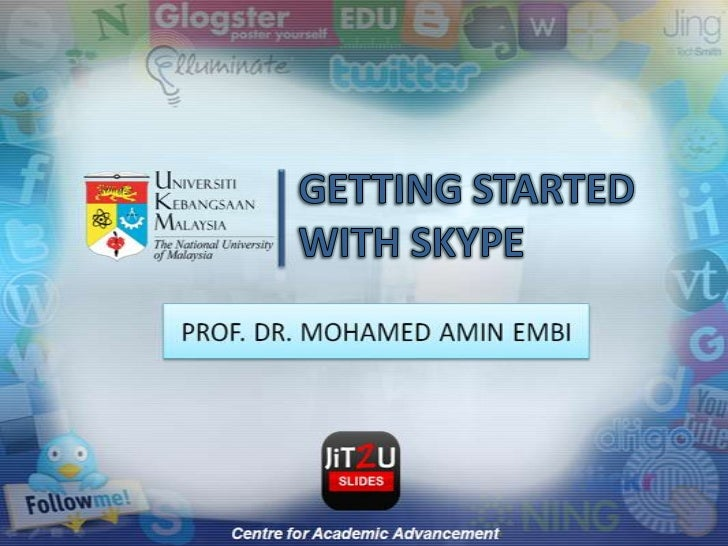 GETTING STARTED WITH SKYPE<br />