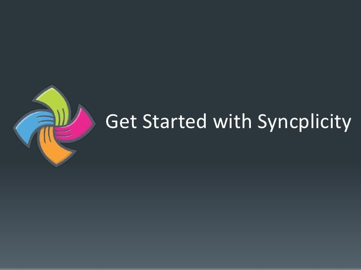 Get Started with Syncplicity<br />