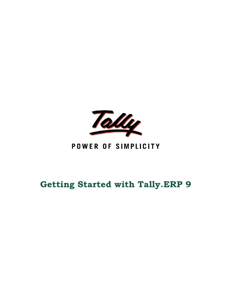 Getting started with tally.erp 9 | School Management Software |  Web Based Fixed asset Software | Tally TDL