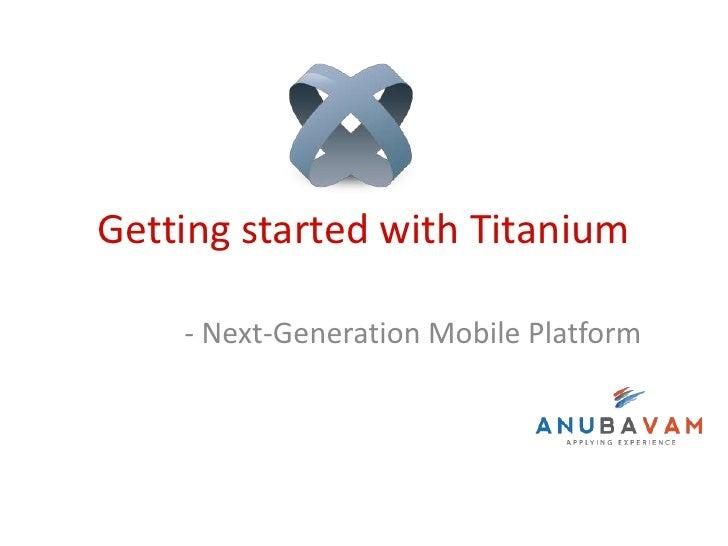 Getting started with Appcelerator Titanium