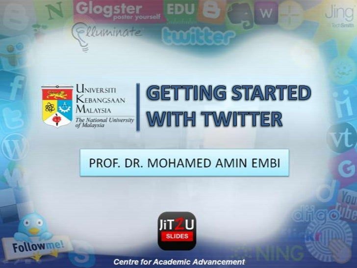 GETTING STARTED WITH TWITTER<br />