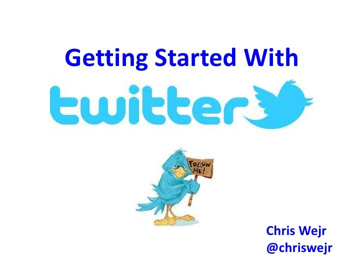 Getting started with Twitter