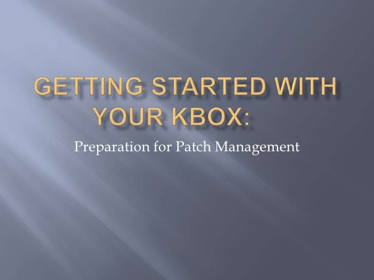 Getting started with your kbox