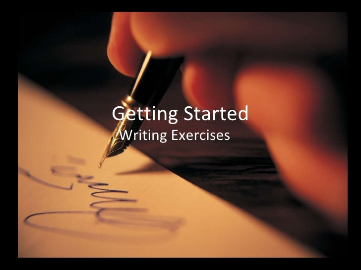 Getting Started Writing Exercises