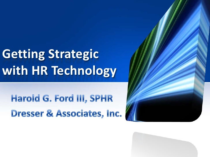 Getting Strategicwith HR Technology