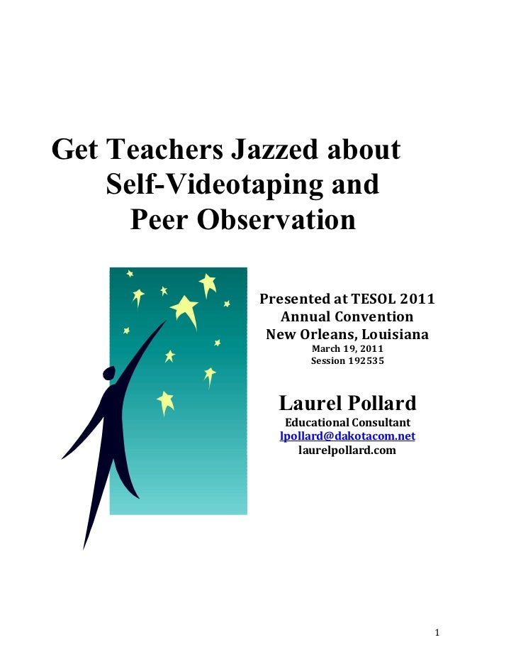 Get teachers jazzed about self videotaping and peer observations, handout
