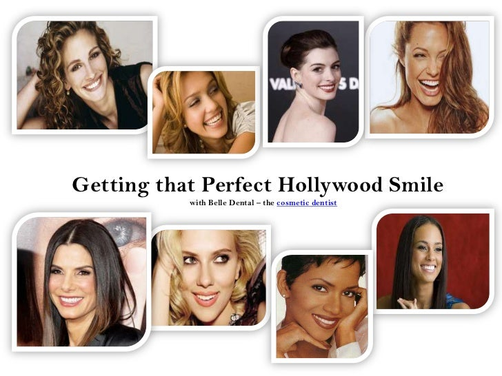 Getting that perfect hollywood smile