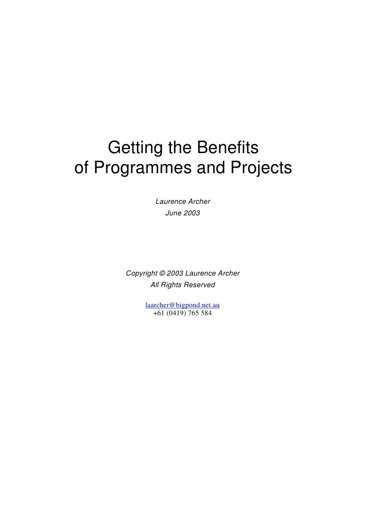 Getting the Benefits of Programmes and Projects               Laurence Archer                  June 2003           Copyrig...