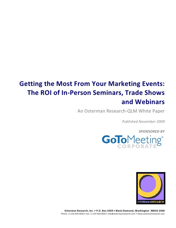 Getting the Most from Your Marketing Events: The ROI of IN-Person Seminars, Trade Shows and Webinars