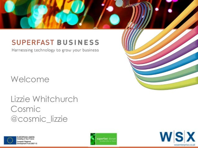 Welcome Lizzie Whitchurch Cosmic @cosmic_lizzie Serco Internal