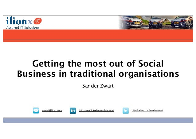 Daadkracht in vooruitgang   Getting the most out of SocialBusiness in traditional organisations                           ...