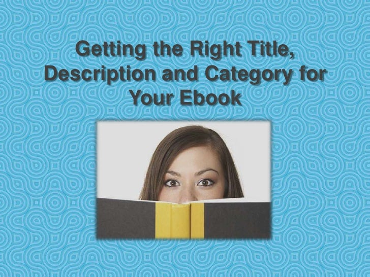 Getting the right title, description and category for your ebook