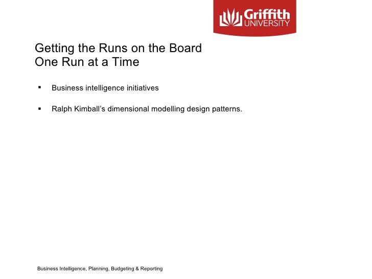 Getting the Runs on the Board  One Run at a Time <ul><li>Business intelligence initiatives  </li></ul><ul><li>Ralph Kimbal...