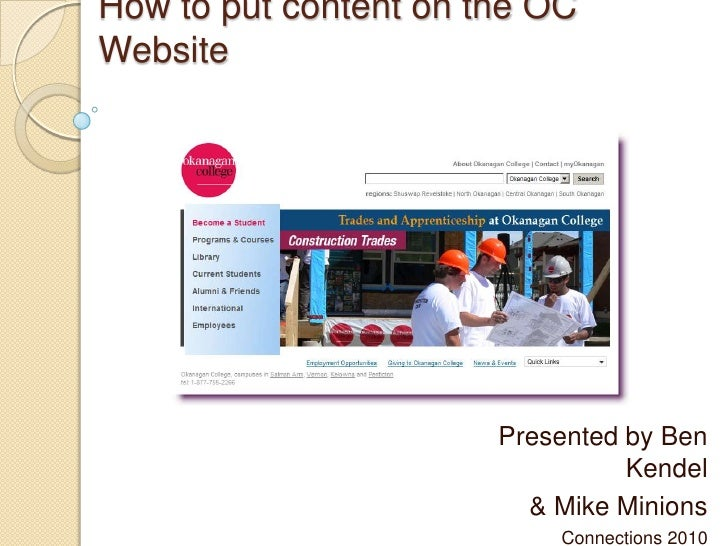 Getting the Word Out:How to put content on the OC Website<br />Presented by Ben Kendel<br />& Mike Minions<br />Connection...