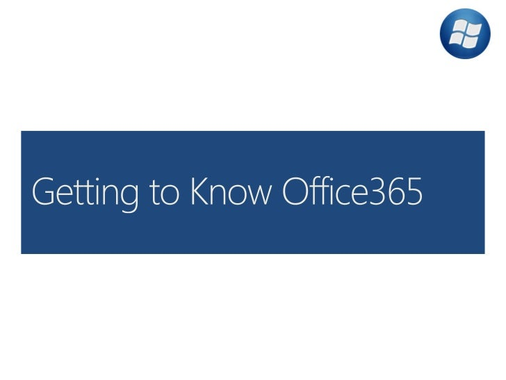 Getting to know Office 365: Detroit Day of Azure 2012