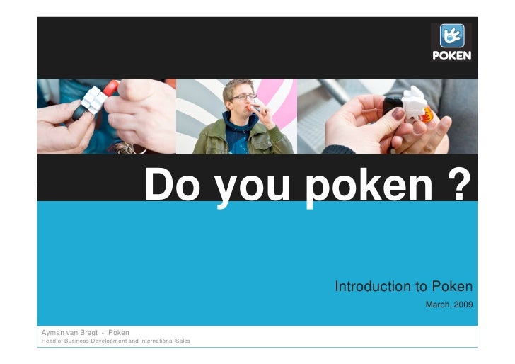 Do you poken ?                                                         Introduction to Poken                              ...