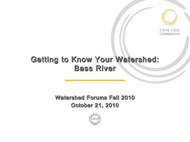 Getting to know_your_watershed_bass_river