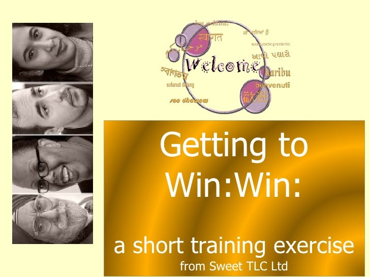 Getting to Win:Win: a short training exercise from Sweet TLC Ltd
