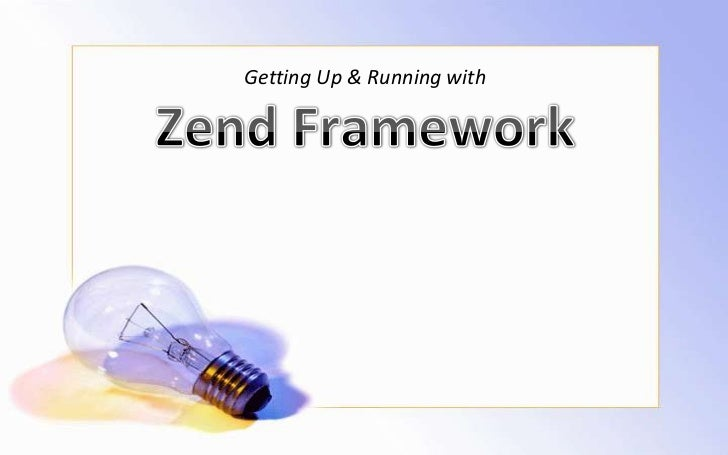 Getting up & running with zend framework
