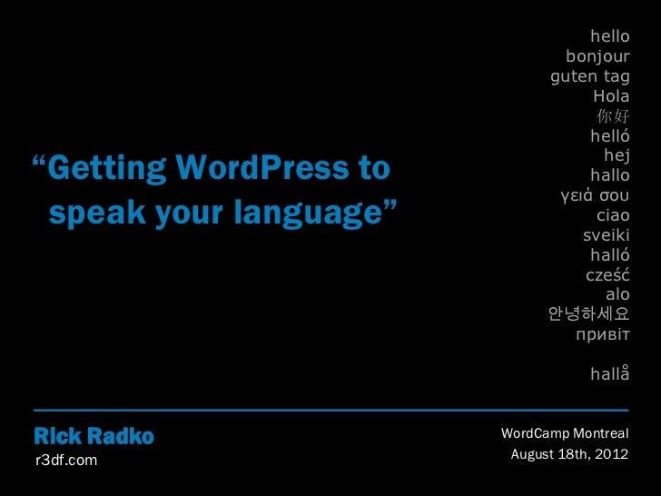 Getting WordPress to speak your langauge