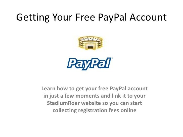 Getting your free paypal account