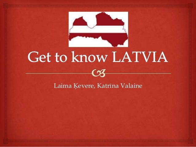 Get to know latvia