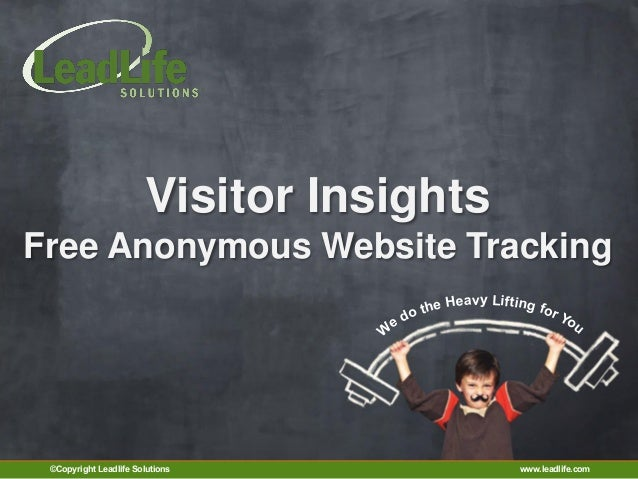 Visitor InsightsFree Anonymous Website Tracking                                              eavy Lifting f               ...