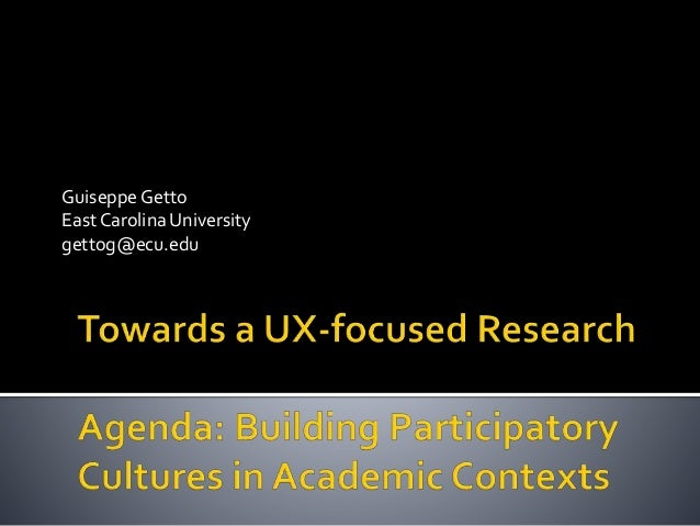 Towards a UX-focused Research Agenda: Building Participatory Cultures in Academic Contexts