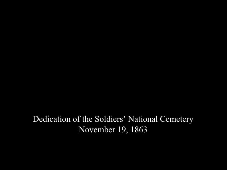 Dedication of the Soldiers' National Cemetery November 19, 1863
