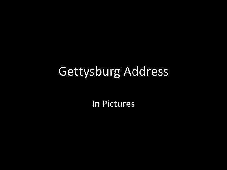 Gettysburg Address in Pictures