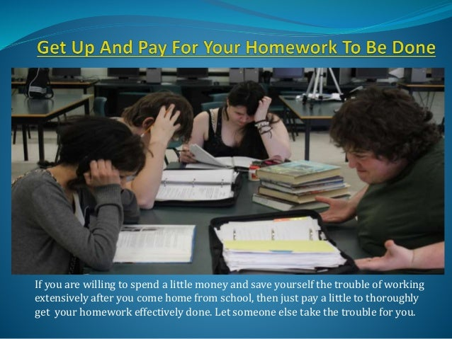 Pay someone to do your homework