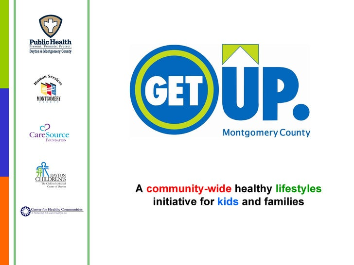 A  community-wide  healthy  lifestyles  initiative for  kids  and families