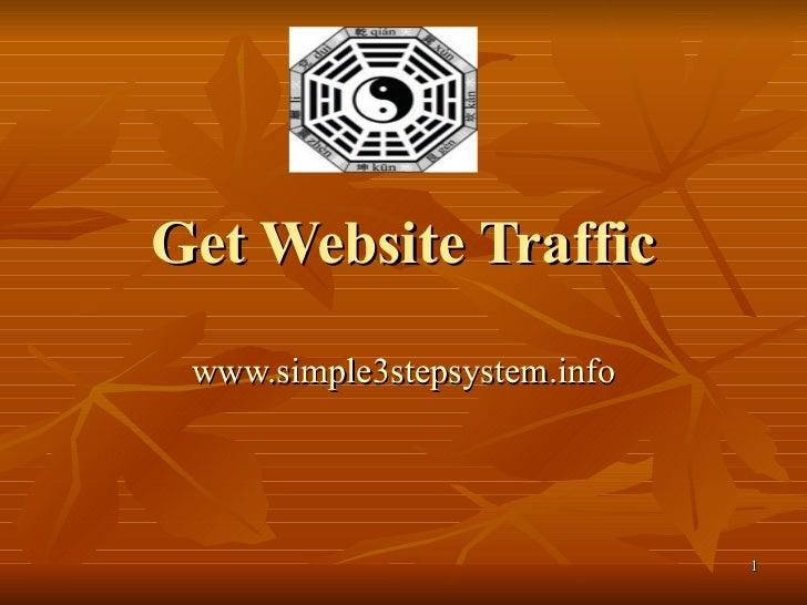 Get Website Traffic www.simple3stepsystem.info