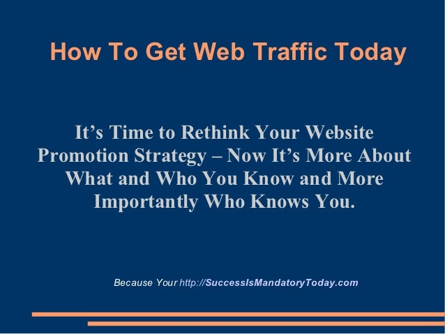 Get Website Traffic to Your Website Today