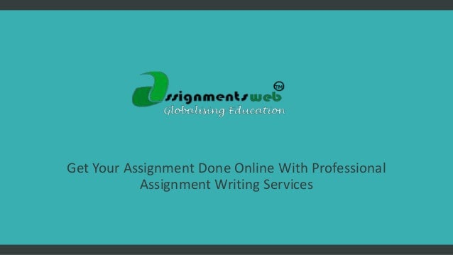 Get assignments done online