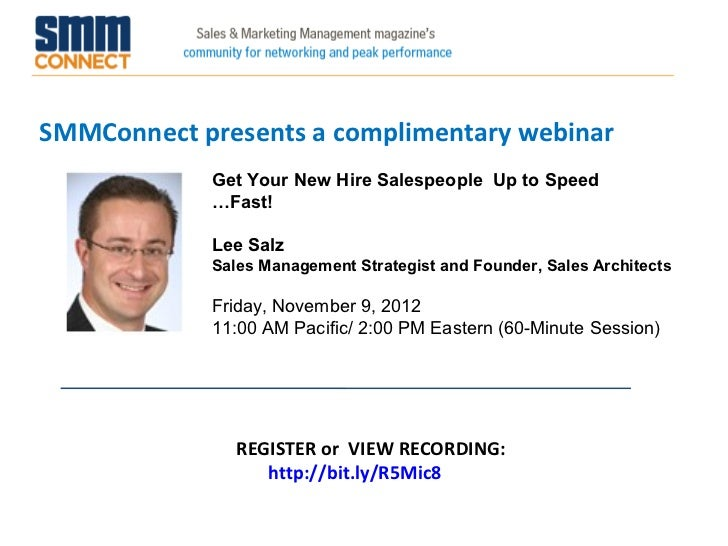 SMMConnect presents a complimentary webinar            Get Your New Hire Salespeople Up to Speed            …Fast!        ...